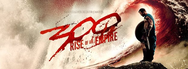 New 300: Rise of an Empire Poster Debuts