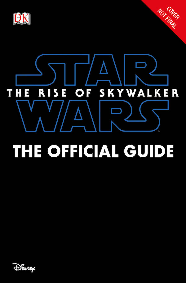 Star Wars: The Rise of Skywalker - The Official Guide