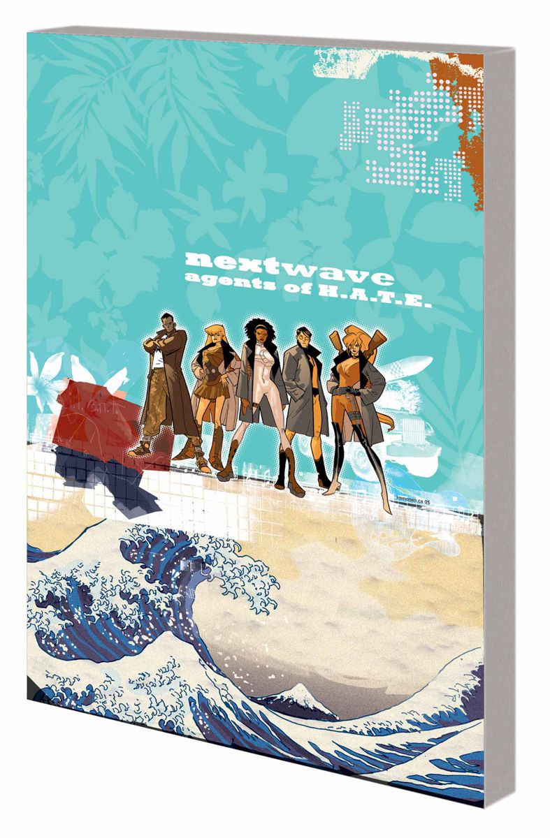 NEXTWAVE: AGENTS OF H.A.T.E. – THE COMPLETE COLLECTION TPB