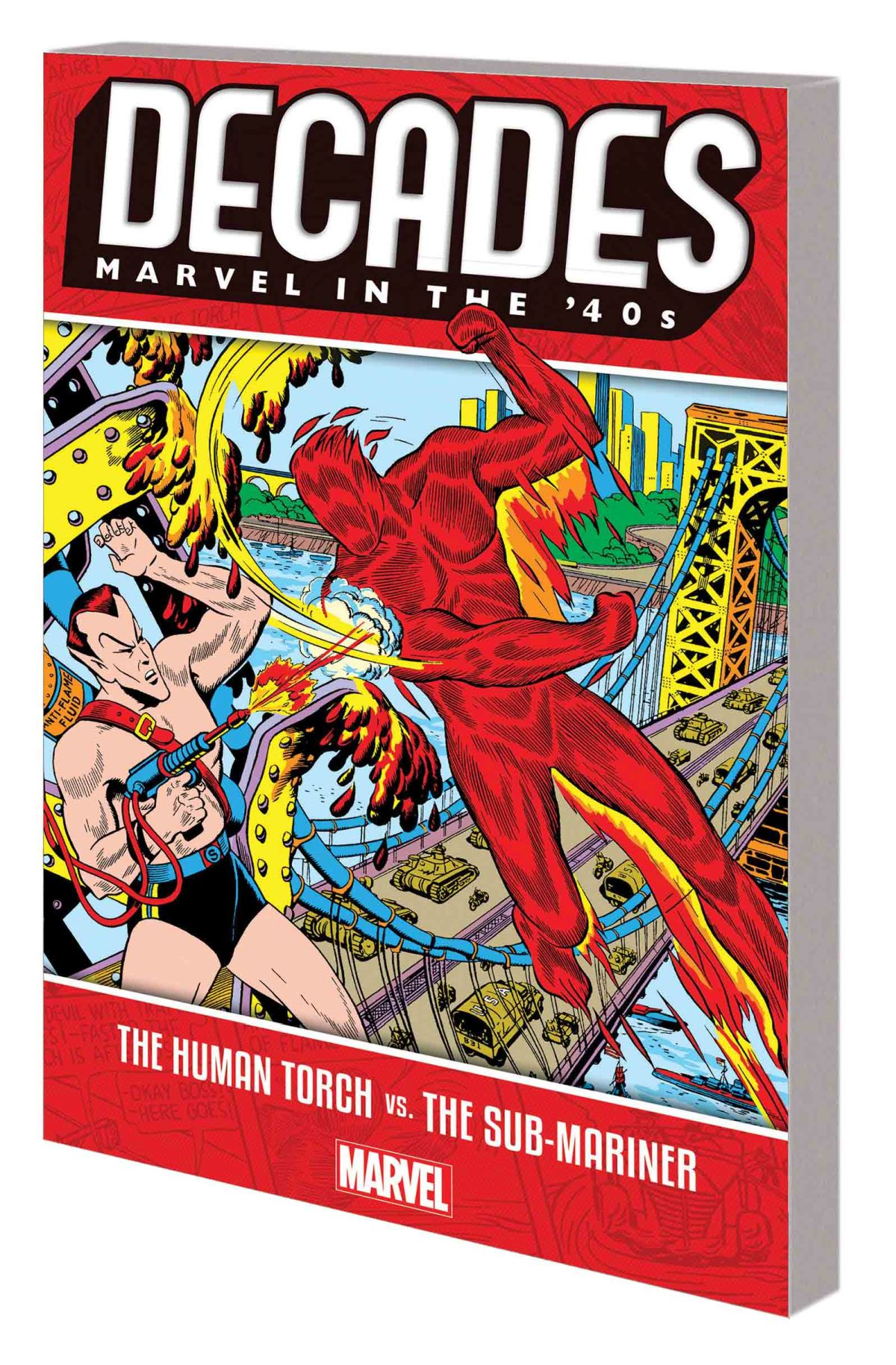 DECADES: MARVEL IN THE '40S — THE HUMAN TORCH VS. THE SUB-MARINER TPB